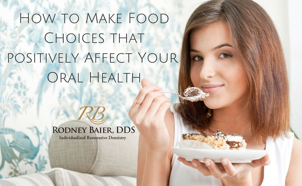 how-your-food-choices-can-affect-your-affect-your-oral-health